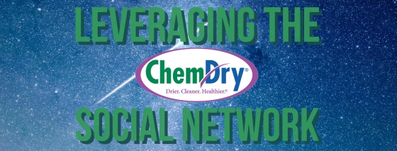 Leveraging the Chem-Dry Social Network